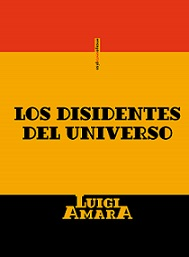 Los disidentes de universo