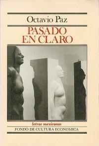 Pasado-En-Claro-Paz-Octavio-9789681618001