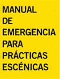 Manual de emergencia para prácticas escénicas y una invitación con téincluido