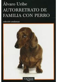 Autorretrato de familia con perro, de ÁlvaroUribe