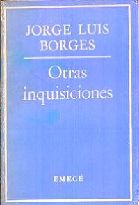 Otras inquisiciones, Jorge Luis Borges