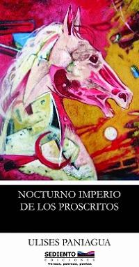 Nocturno imperio de los proscritos, Ulises Paniagua